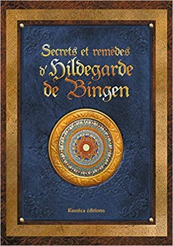 Beau livre : Secrets et remèdes d'Hildegarde de Bingen 6 51J2T6UuDpL. SX349 BO1204203200